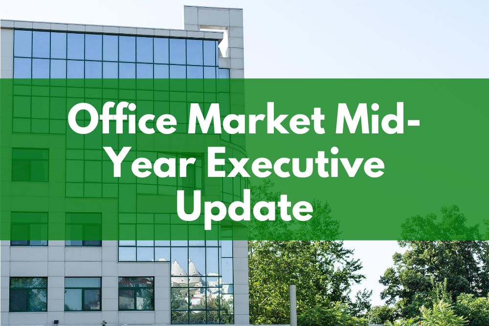 Office Market Mid-Year Executive Update